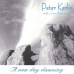 PETER KERLIN: A New Day Dawning